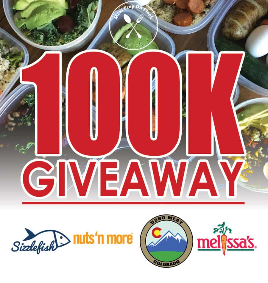 100k giveaway details - meal prep on fleek