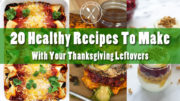 How To Meal Prep with Holiday Leftovers