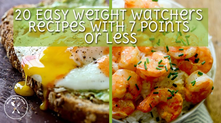 20 Easy Weight Watchers Recipes With 7 Points Or Less Meal Prep On Fleek