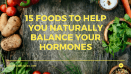 How To Naturally Balance Your Hormones