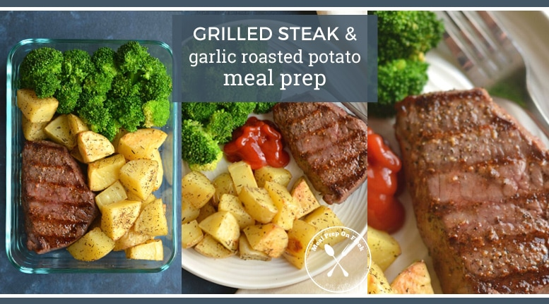 steak and potato meal prep