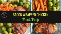 Whole30 Bacon Wrapped Chicken