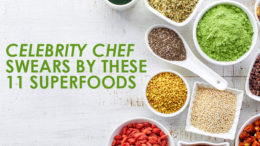 Celebrity Chef Swears by These 11 Superfoods
