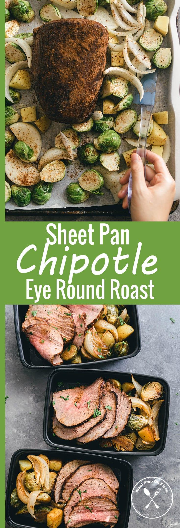 Sheet Pan Chipotle Eye Round Roast Meal Prep Recipe
