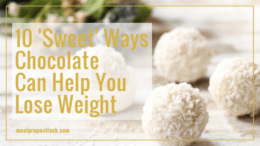 10 'Sweet' Ways Chocolate Can Help You Lose Weight