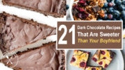 21 Dark Chocolate Recipes That Are Sweeter Than Your Boyfriend