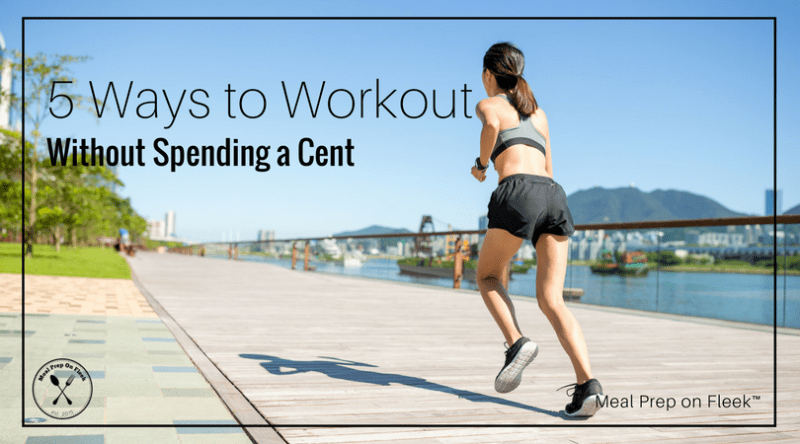 5 Ways to Workout Without Spending a Cent