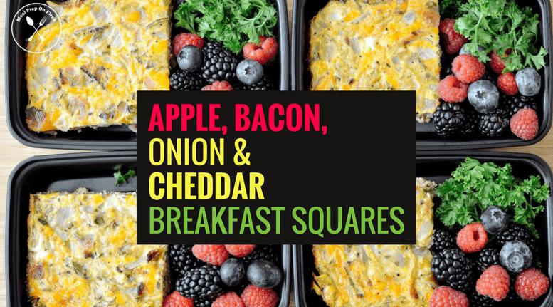 Apple, Bacon, Onion & Cheddar Breakfast Squares blog