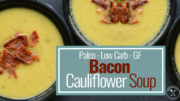Low Carb Bacon Cauliflower Soup