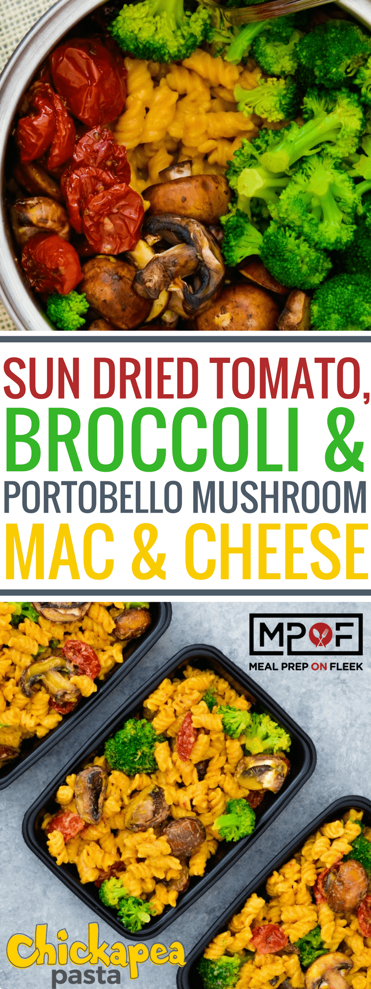 Sun dried tomato, broccoli & portobello mushroom mac & cheese