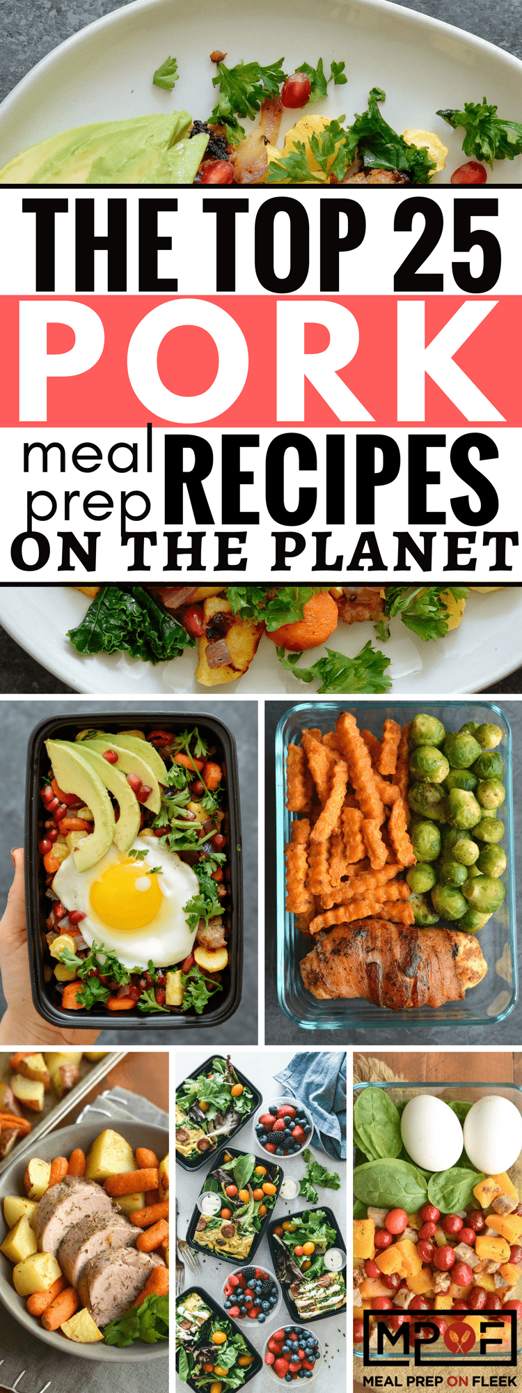 The Top 25 Pork Meal Prep Recipes On The Planet