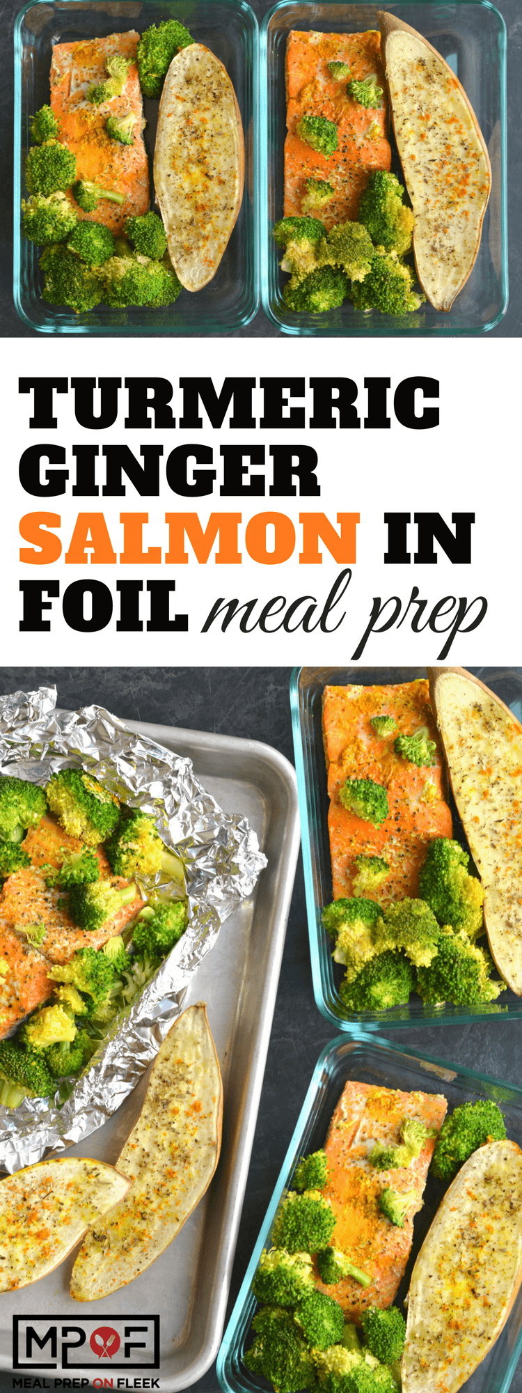 Turmeric Ginger Salmon in Foil Meal Prep