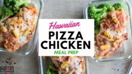 Hawaiian Pizza Chicken Meal Prep blog