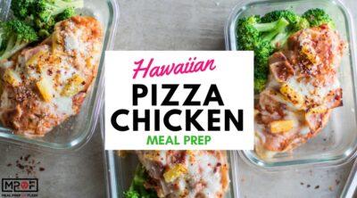 Hawaiian Pizza Chicken Meal Prep blog
