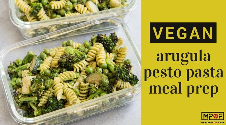 (Vegan) Arugula Pesto Pasta Meal Prep blog