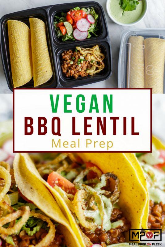 Vegan BBQ Lentil Taco Meal Prep blog