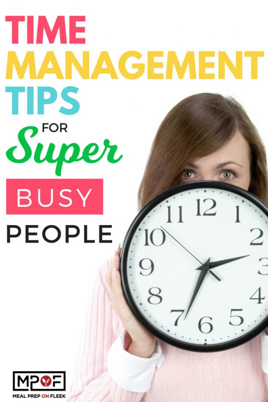 Time Management Tips for Super Busy People