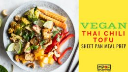 Vegan Thai Chili Tofu Sheet Pan Meal Prep blog
