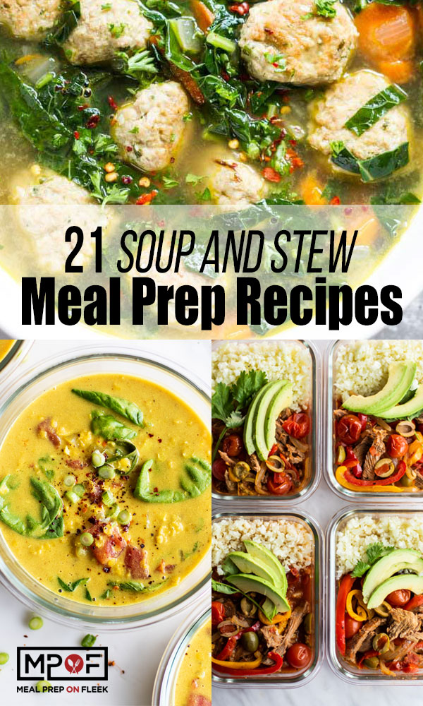 21 Soup and Stew Meal Prep Recipes