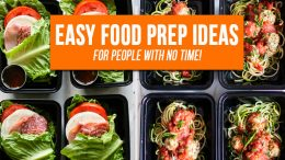 Easy Food Prep Ideas