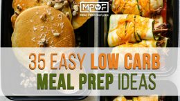 35 Easy Low Carb Recipe Meal Prep Ideas