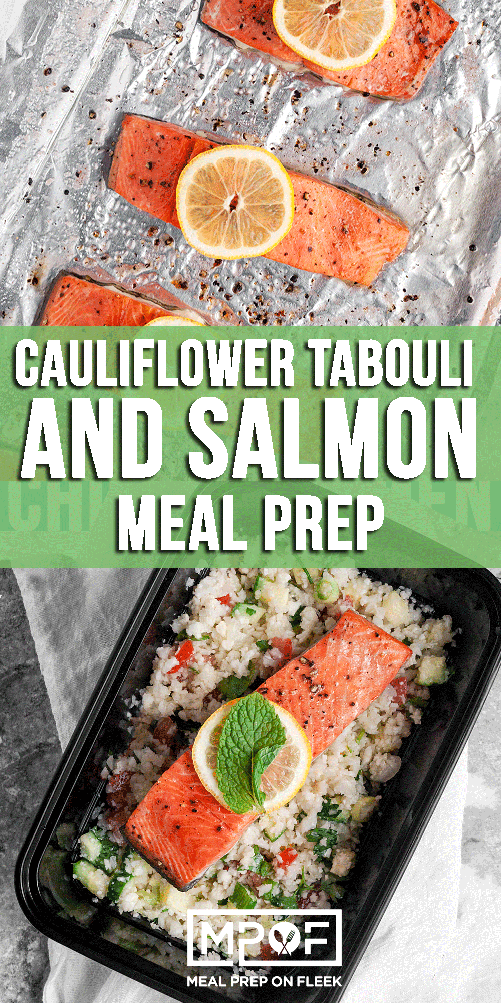 Cauliflower Tabouli and Salmon Meal Prep