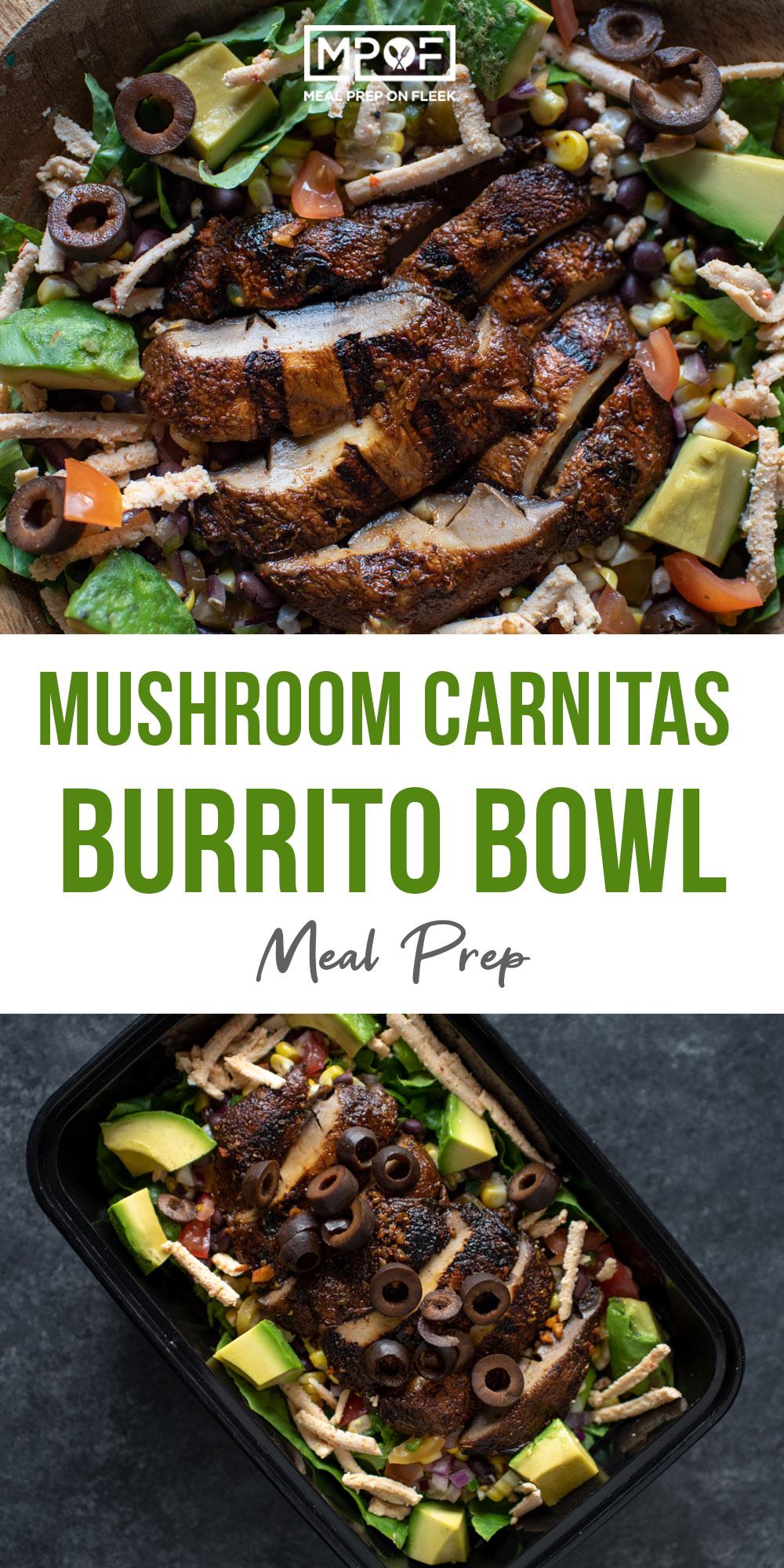 Mushroom Carnitas Burrito Bowls