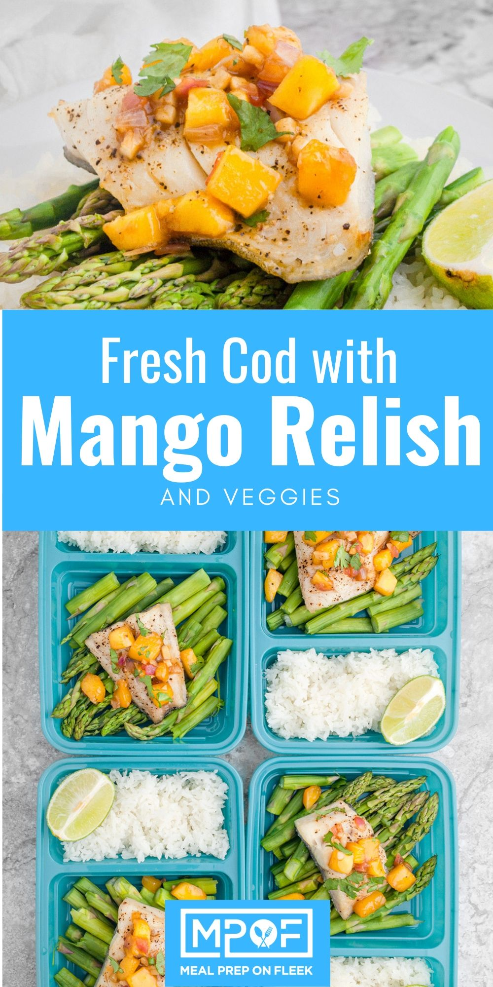 Broiled Cod with Mango Relish