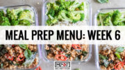 Meal Prep Menu: Week 6
