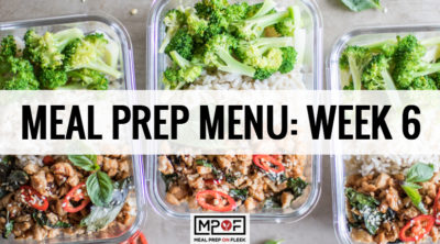 Meal Prep Menu: Week 6