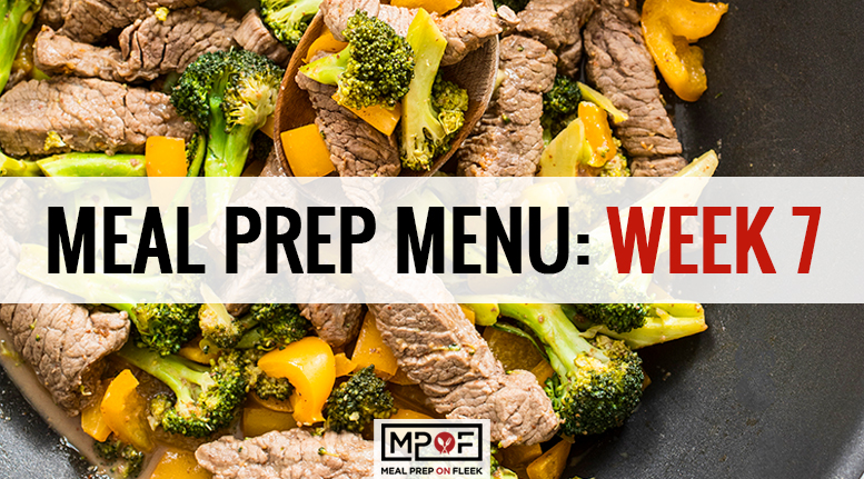 Meal Prep Menu: Week 7