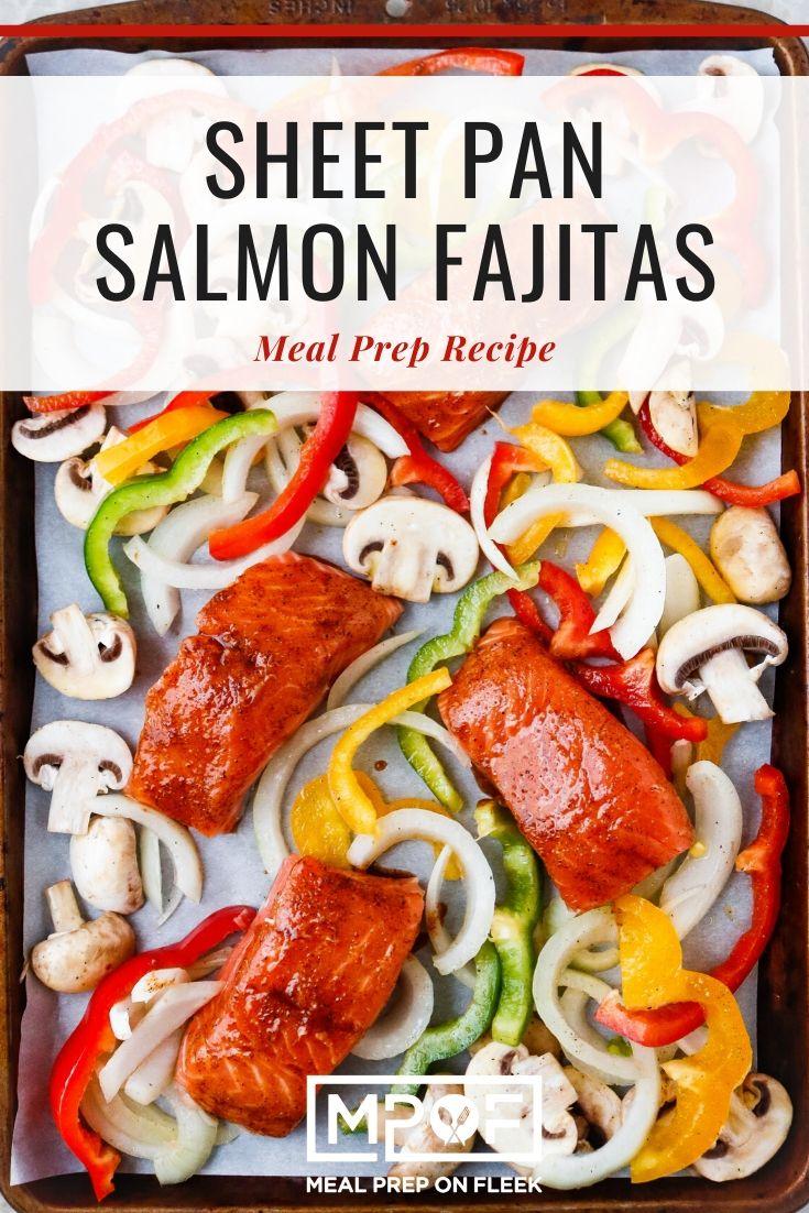 Sheet pan Salmon Fajitas