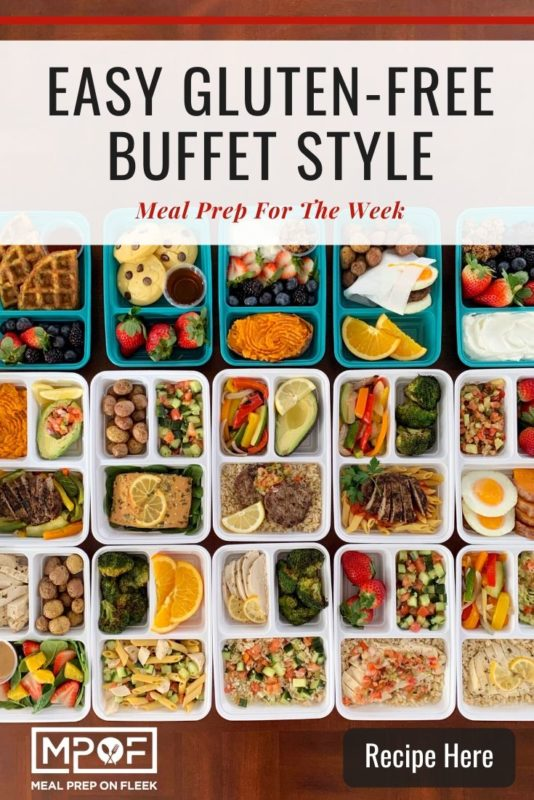 Buffet Style Meal Prep GF Pinterest (1)