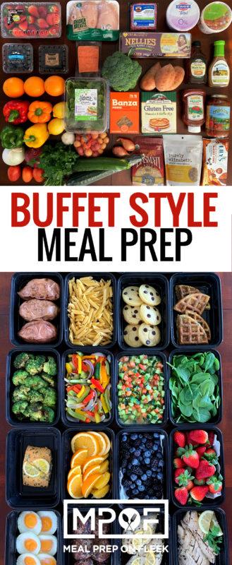 Buffet Style Meal Prep Pinterest