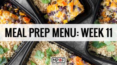 Meal Prep Menu: Week 11
