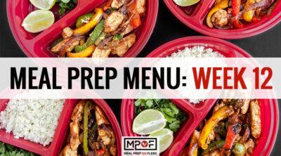 Meal Prep Menu: Week 12