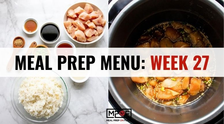 Meal Prep Menu_ Week 27
