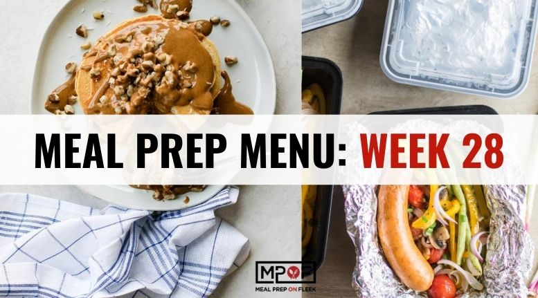 Meal Prep Menu_ Week 28