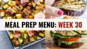 Meal Prep Menu_ Week 30