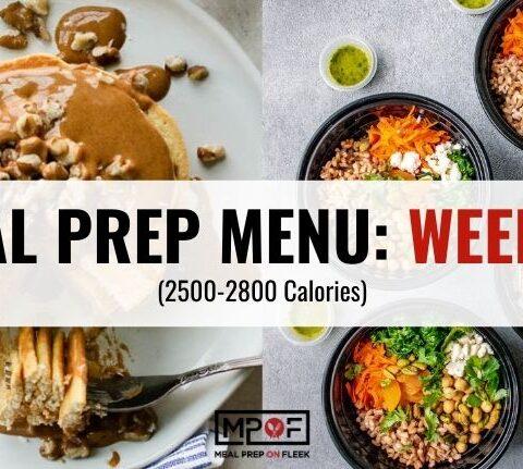 2500-2800 Calorie Meal Prep Menu