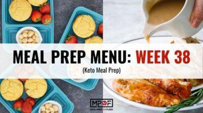 Keto Meal Prep Menu week 38