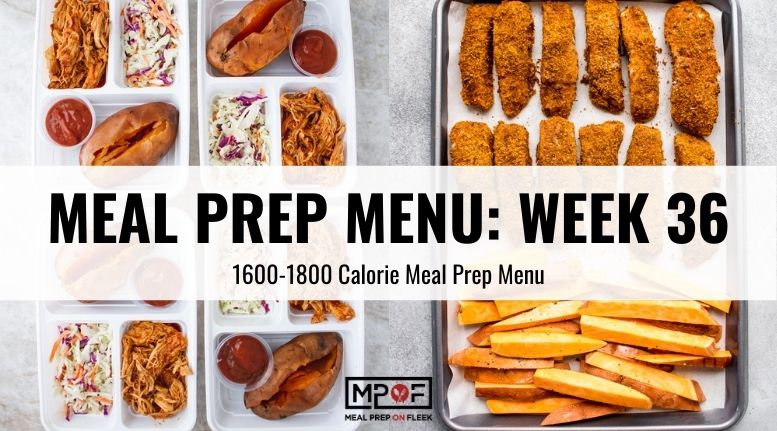 Meal Prep Menu_ Week 36