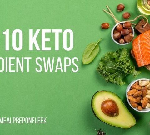 Top 10 Keto Ingredient Swaps